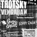 TROTSKY VENGARÁN GOGO SQUAT SONNY CHIBA Club Democrático Punta del Este