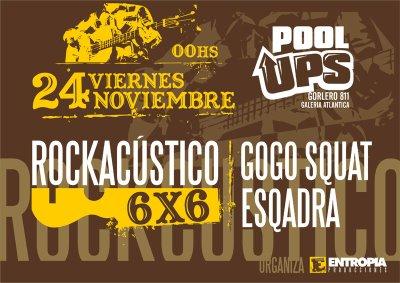 20061124-6x6 Rockacústico - Gogo Squat y Esqadra