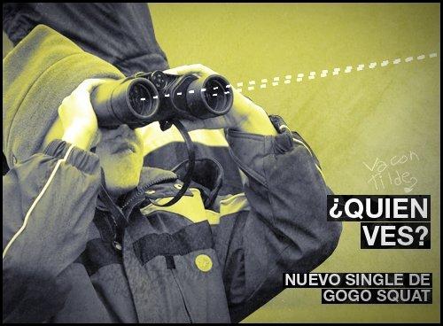 Gogo Squat - ¿Quién ves?