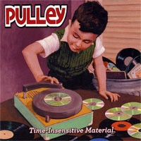 Pulley - Time insensitive material