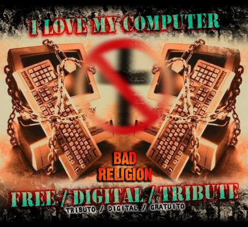 I love my computer - Bad Religion Digitar Tribute