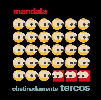 Mandala - Obstinadamente Tercos