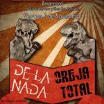 De La Nada - Oreja Total